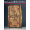 The American Indian Parfleche: A Tradition of Abstract Painting