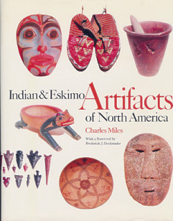 Indian & Eskimo Artifacts of North America