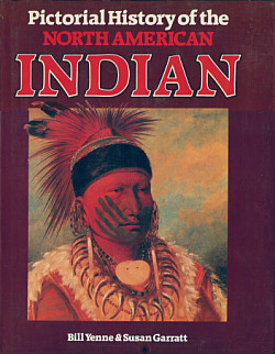 Pictorial History of the North American Indian