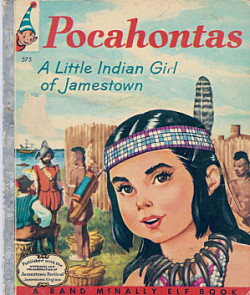 Pocahontas: a Little Indian Girl of Jamestown