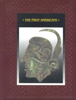The American Indians: THE FIRST AMERICANS (Time-Life Books Series)