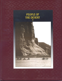 The American Indians: PEOPLE OF THE DESERT (Time-Life Books Series)