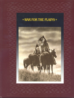 The American Indians: WAR FOR THE PLAINS (Time-Life Books Series)