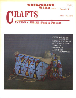 Whispering Wind Magazine: American Indian Past & Present ~ CRAFTS ANNUAL #4